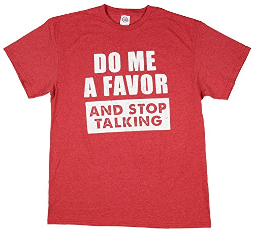 Do Me A Favor and Stop Talking Graphic T-Shirt