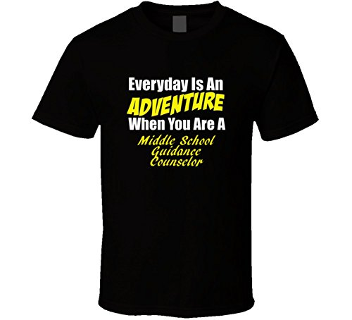 Is An Adventure When You Are A Middle School Guidance Counselor T Shirt