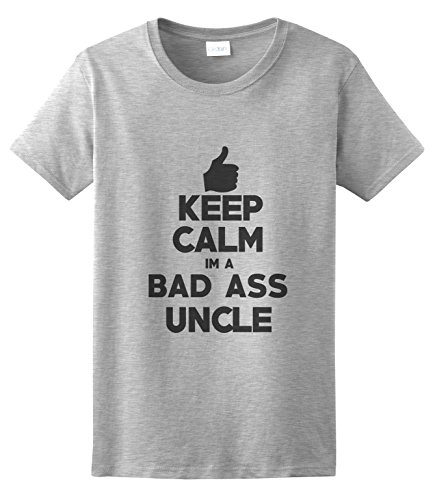 Calm im a Bad Ass Uncle Funny Present Tshirt Gift Your Uncle