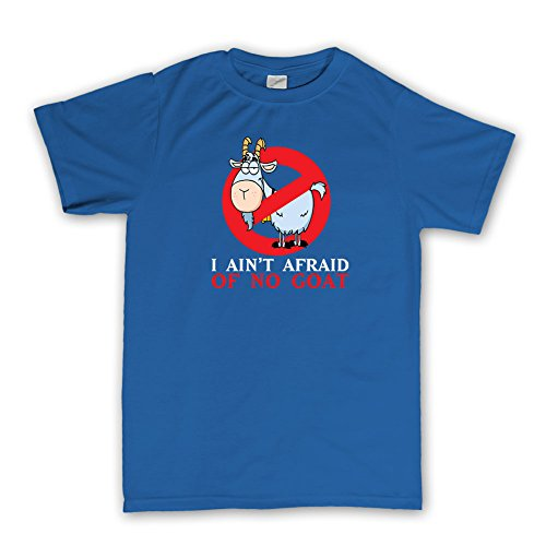 Ain't Afraid Of No Goat Funny T-shirt S Royal Blue