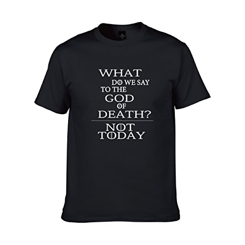 Game of Thrones What Do We Say To The God OF Death Not Today T-shirt