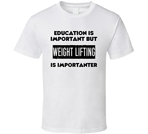 Is Important But Weight Lifting Is Importanter Funny Sports Fan T Shirt