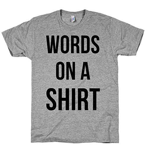 Words on a Shirt Athletic Grey T-Shirt